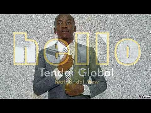 Hello-Tendai Global(Official Lyric Video)