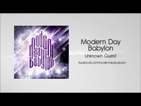 Modern Day Babylon - Unknown Guest [HD]