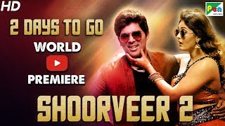 Shoorveer 2 | 2 Days To Go | Full Hindi Dubbed Movie | Okka Kshanam | Allu Sirish, Surbhi Puranik