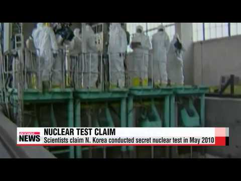 Scientists claim N. Korea conducted secret nuclear test in May 2010   미 핵과학자회보 &