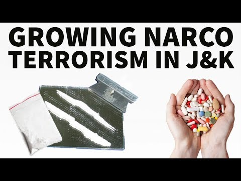 Narco-terrorism & India's Security - Drug Money Funding Terrorism In J&K - Current Affairs 2018