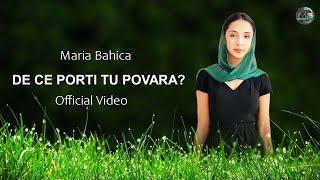 Download Maria Bahica  ❎  De ce porti tu povara (𝑶𝒇𝒇𝒊𝒄𝒊𝒂𝒍 𝑽𝒊𝒅𝒆𝒐)