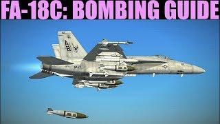 FA-18C Hornet: Unguided Bombing (AUTO, CCIP, MANUAL & Setups) Tutorial | DCS WORLD