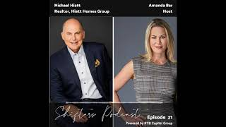 EP21 Michael Hiatt with Hiatt Homes Group