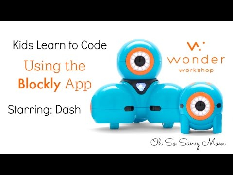 Introducing Kids to Coding with Dash and Dot, Blockly app Tutorial