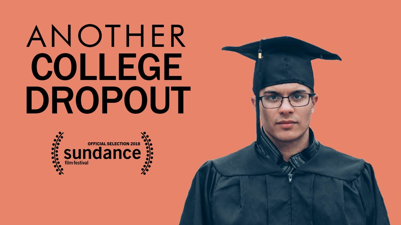 ANOTHER COLLEGE DROPOUT (a short film)