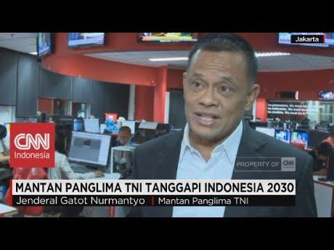 Mantan Panglima TNI Tanggapi Indonesia 2030