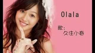 久住小春- Olala.