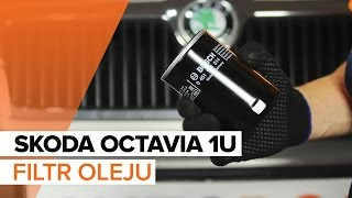 Jak wymienić olej silnikowy i filtr oleju w SKODA OCTAVIA 1U TUTORIAL | AUTODOC