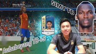 """Vodka Quang   Tổng hợp tuần - Auba TB +5 và hàng hot của VKQ """"Simy TB"""" Fifa Online 4"""