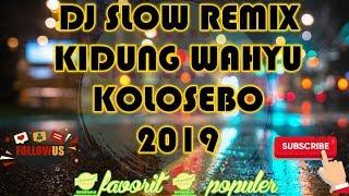 Gambar cover DJ SLOW REMIX KIDUNG WAHYU KOLOSEBO - MERESAP KE UBUN UBUN GENKZZ