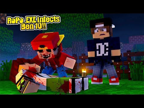 Minecraft .EXE - ROPO INFECTS BEN 10 WITH THE .EXE VIRUS!!
