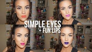 Makeup Look   Simple Eyes + Fun Lips