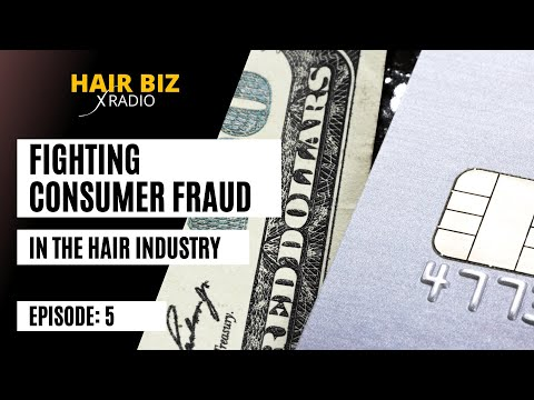 Episode 5: How to Fight Consumer Fraud in the Hair Extension Industry