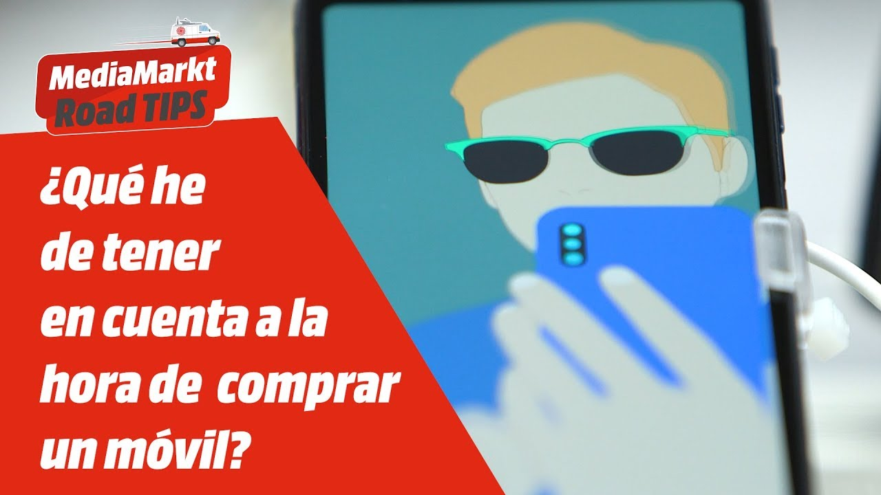 8f67495e2f2 En este vídeo de MediaMarkt, te contamos exactamente qué debes tener en  cuenta al comprar un móvil según tus necesidades.