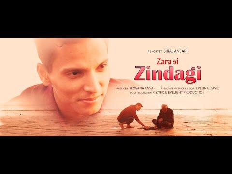 ZARA SI ZINDAGI | Hindi Shortfilm