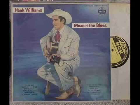 LOW DOWN BLUES by HANK WILLIAMS