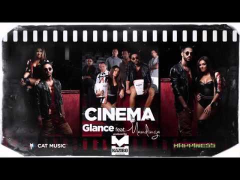 GLANCE feat  Mandinga   Cinema by KAZIBO Official Single