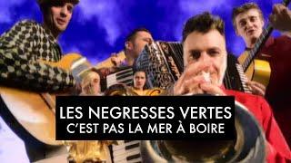 Les Négresses Vertes - C'est pas la mer à boire (Official Music Video)