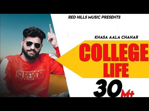 College Life (Full Video) | Khasa Aala Chahar | Raj Saini | New Haryanvi Songs Haryanavi 2020