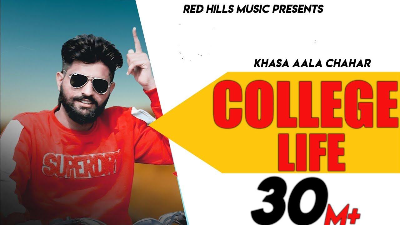 Download College Life (Full Video)   Khasa Aala Chahar   Raj Saini   New Haryanvi Songs Haryanavi 2020