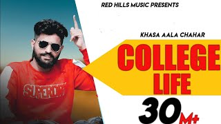 College Life Full Video Khasa Aala Chahar Raj Saini New Haryanvi Songs Haryanavi 2020 Youtube