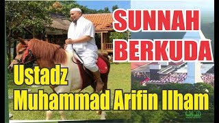 "Ustad Arifin Ilham "" SUNNAH BERKUDA"""