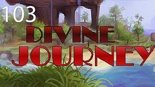 Divine Journey with Arkas/Pakratt/Nebris/Guude - E103