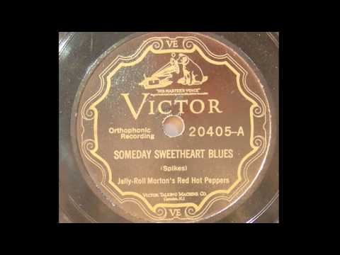 Jelly Roll Morton - Someday Sweetheart Blues (1926)