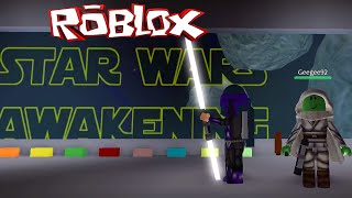 ROBLOX STAR WARS AWAKENING ROLEPLAY | MAY THE 4th BE WITH YOU!