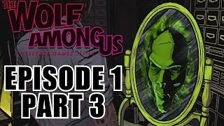 The Wolf Among Us Gameplay Walkthrough Part 3 - Episode 1 Faith - PC Playthrough Review