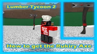 [ROBLOX] HOW TO GET THE RUKIRYAXE IN LT2