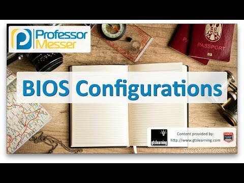 Descargar Video BIOS Configurations - CompTIA A+ 220-901 - 1.1