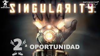 2ª oportunidad #13: Singularity