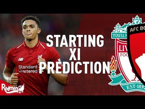 Liverpool v Bournemouth   Starting XI Prediction LIVE