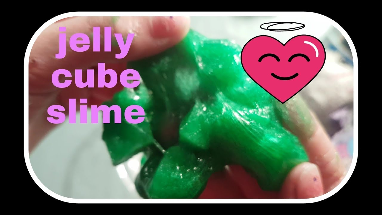 Jelly Cube Slime Youtube