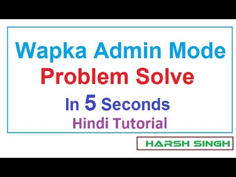 Problem Solved - Wapka Admin Mode Problem Solve In 5 Seconds   101% Working Trick   Wapking
