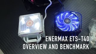 Enermax ETS-T40 CPU Cooler Overview and Benchmark (White Cluster and Black Twister)