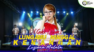 Download video Lusiana Malala - Lungamu Ninggal Kenangan (Golek Liyane) (Official Music Video)