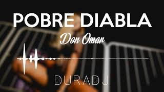 Pobre Diabla - Don Omar | DURA DJ [SimpleMix]