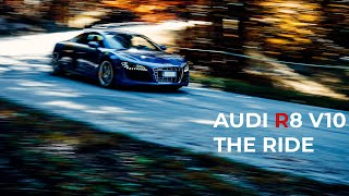 AUDI R8 V10 | The Ride - Official video