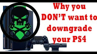 News | Why you DON'T need to downgrade your ps4.
