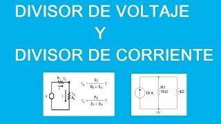 Tutorial (Explicacion) Divisor de Voltaje (Tension) y Divisor de Corriente Ejercicios Resueltos