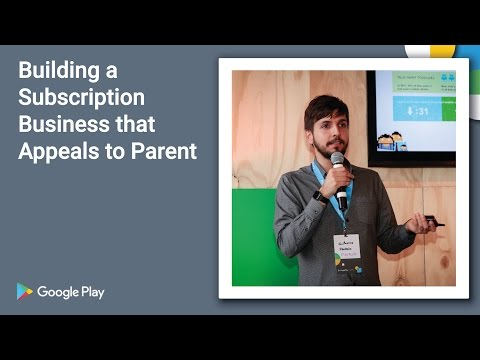 Playtime 2016 - Building a subscription business that appeals to parents,  by PlayKids