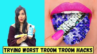 Trying WORST Troom Troom LIFE HACKS