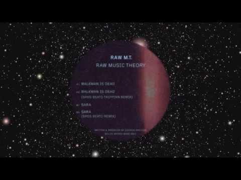 Raw M.T. - Walkman Is Dead