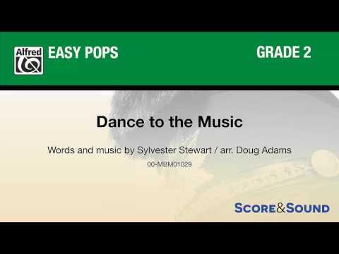 Dance to the Music, arr. Doug Adams – Score & Sound