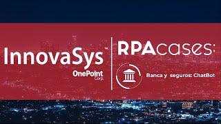 Aplicación digital de préstamos mediante Whatsapp con RPA – caso de uso sector Banca y Seguros