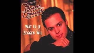 Frans Bauer Als Je Gaat -  Wat Ik Je Zeggen wil 1998