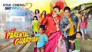 The Super Parental Guardians | Star Cinema on SKY PPV